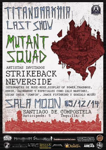 Fin de gira Mutant Squad cartel