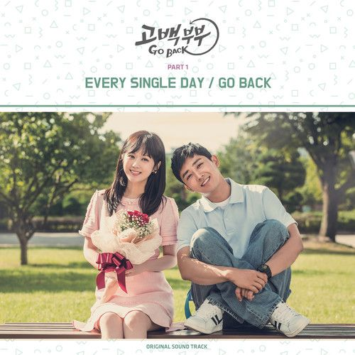 Every Single Day – OST Go Back Couple Part.1