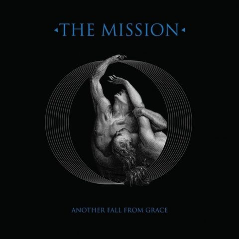 The Mission - Another Fall From Grace (2016)