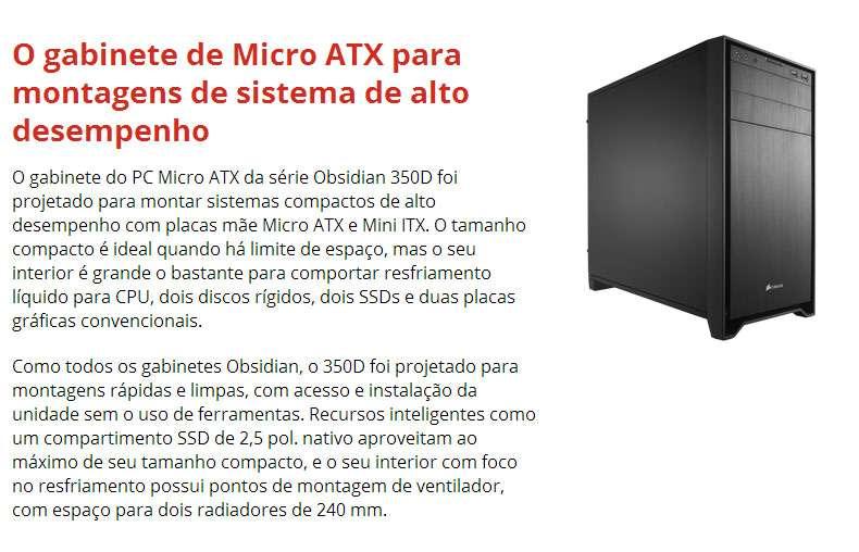 Gabinete Corsair Obsidian 350D - Micro ATX - USB 3