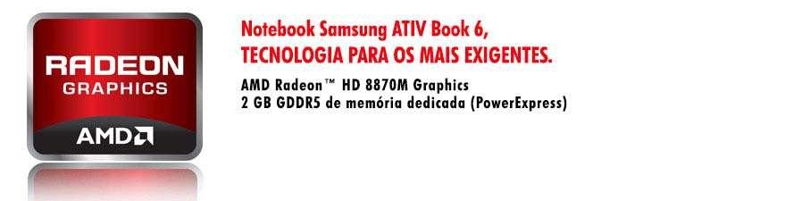Samsung ATIV Book 6 - Tela 15.6