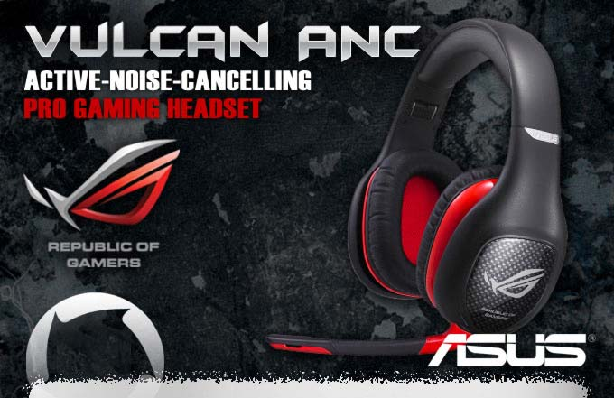 Headset Asus Vulcan ANC - Republic of games - com