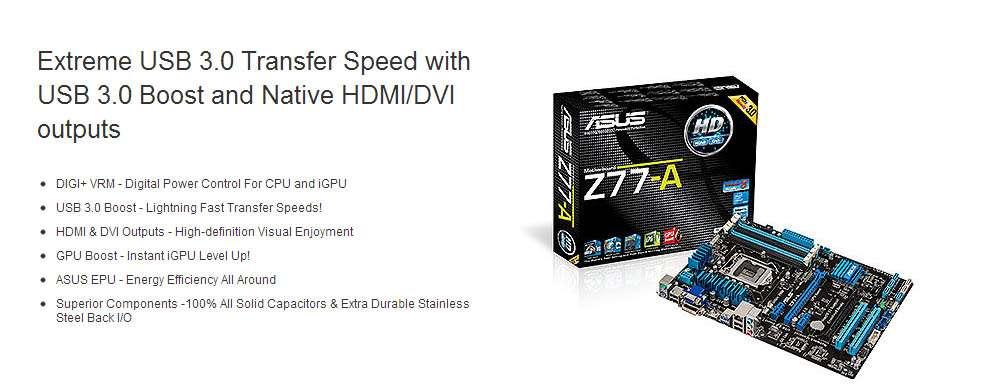 Asus Z77-A (LGA 1155 - DDR3 1600) Chipset Intel Z7