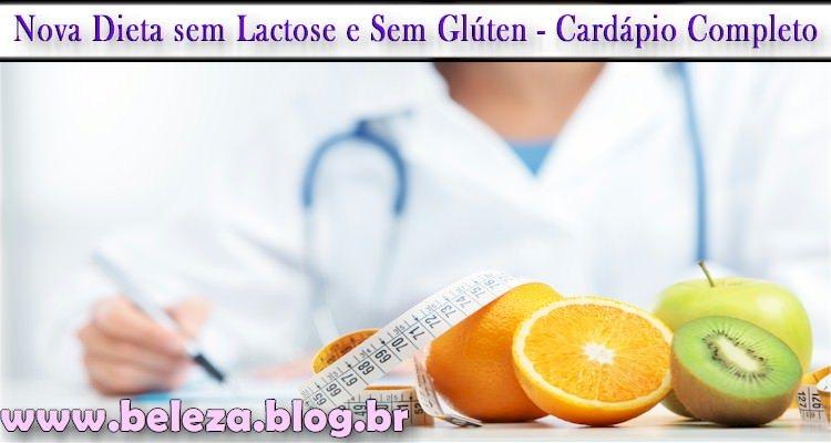 Nova Dieta sem Lactose e Sem Glúten - Cardápio Completo
