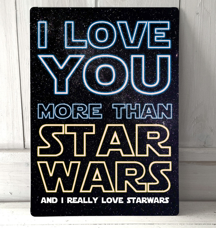 I Love You More Than Star Wars Love Quote Disney Inspired