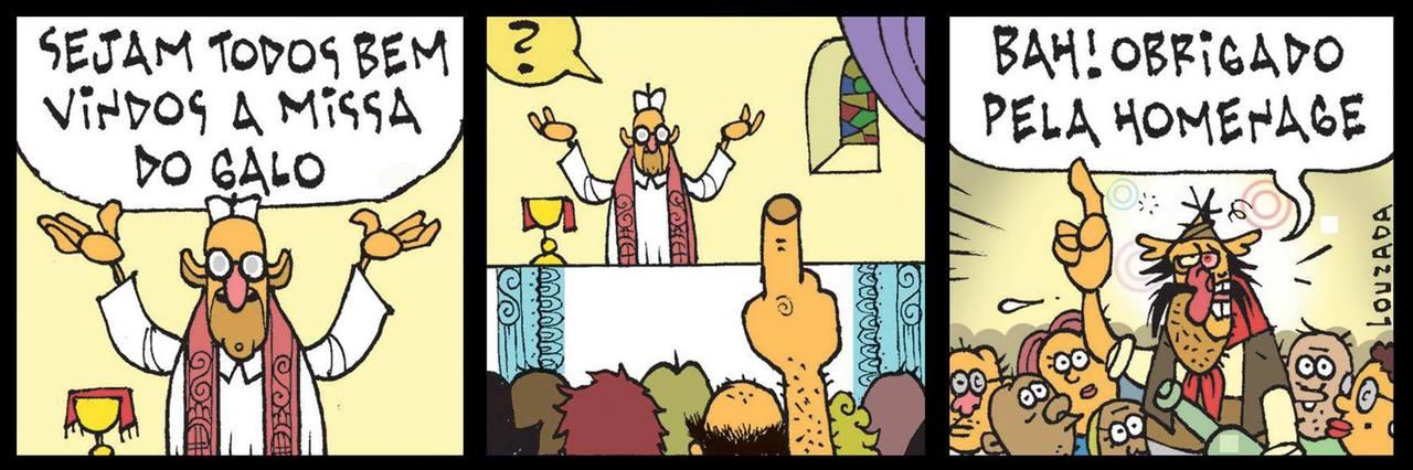 Tapejara vai à Missa do Galo: - Sejam todos bem-vindos à Missa do Galo. - Bah! Obrigado pela homenage!
