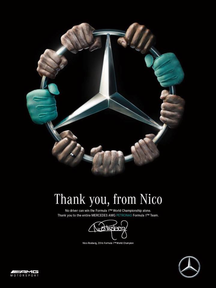 No driver can win the Formula 1 World Championship alone. Thank you to the entire Mercedes AMG Petronas Formula 1 Team. Nico Rosberg, 2016 Formula 1 World Champion.