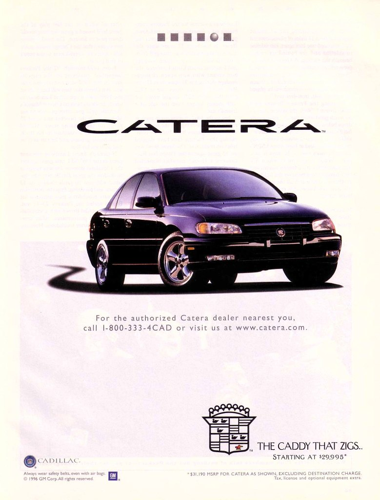 Cadillac Catera. The Caddy That Zigs.