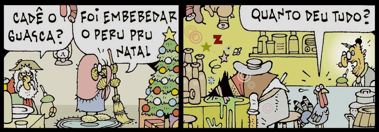 Tapejara foi ao bolicho embebedar o peru para a ceia de Natal: - Cadê o guasca? - Foi embebedar o peru pru Natal. - Quanto deu tudo?