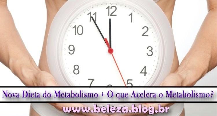 Nova Dieta do Metabolismo