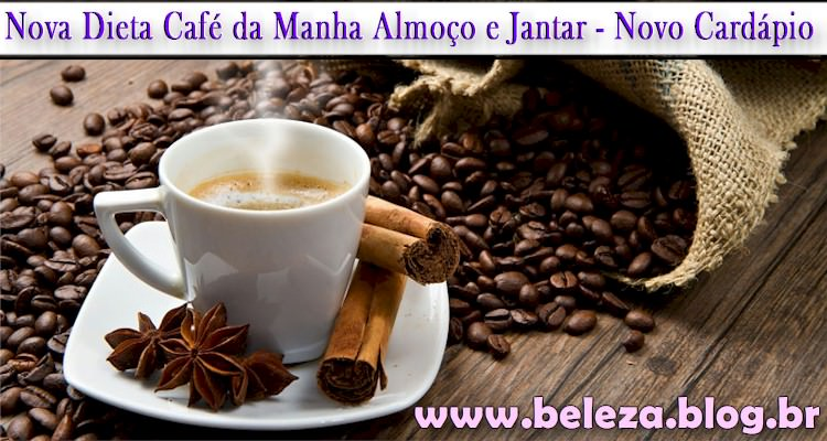 Dieta Cafe da Manha Almoço e Jantar
