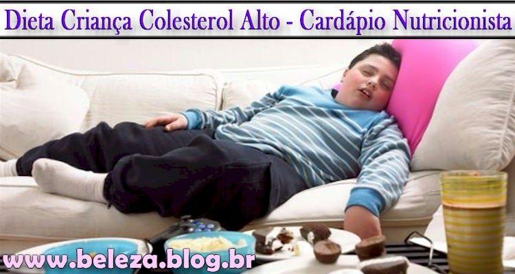 Dieta Criança Colesterol Alto