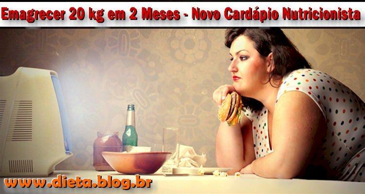 Emagrecer 20 kg em 2 meses novo card pio nutricionista - Perder 10 kilos en 2 meses ...