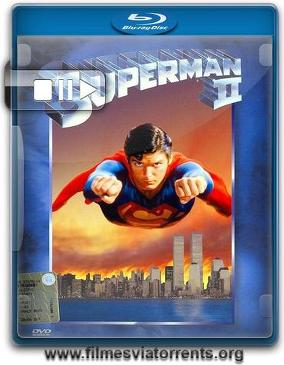 Superman 2 Torrent - BluRay Rip 720p Dual Áudio