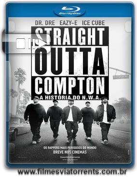 RStraight Outta Compton – A História do N.W.A. Torrent - BluRay Rip 720p e 1080p Dual Áudio