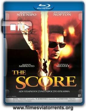 A Cartada Final (The Score) Torrent - BluRay Rip 720p Dublado