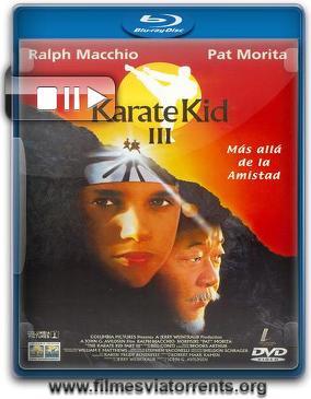 Karate Kid 3 - O Desafio Final Torrent - BluRay Rip 720p Dublado