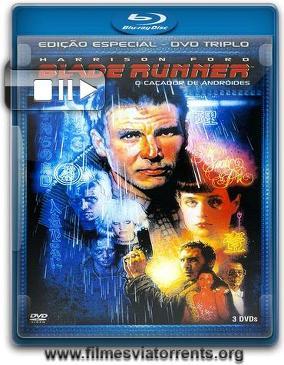 Blade Runner, o Caçador de Andróides Torrent - BluRay Rip 720p Dublado