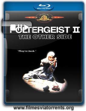 Poltergeist II: O Outro Lado Torrent - BluRay Rip 1080p Dublado