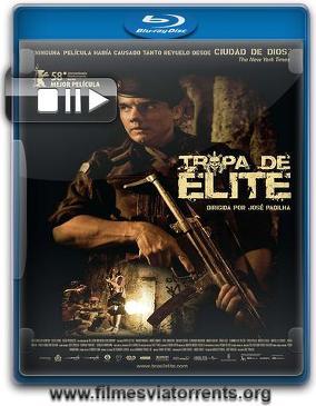 Tropa de Elite Torrent - BluRay Rip 720p Nacional