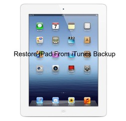 Restore iPad from iTunes backup