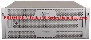 Retrieve lost data from PROMISE VTrak x30 Series