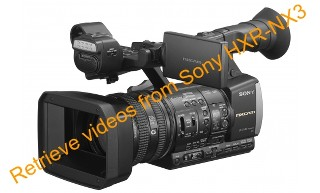 How to retrieve videos from Sony HXR-NX3
