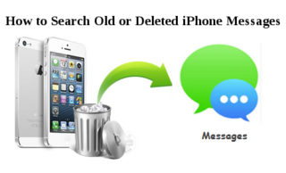 How to Search Old or Deleted iPhone Messages