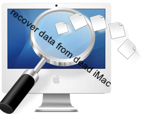 Recover Data from Dead iMac