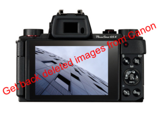 Get back deleted images from Canon PowerShot G5X