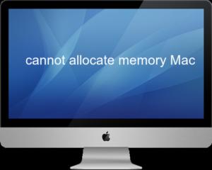 cannot allocate memory Mac