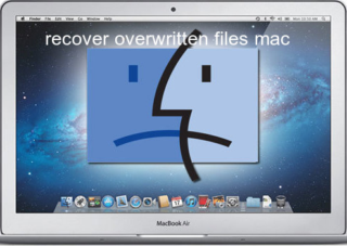 recover overwritten files mac