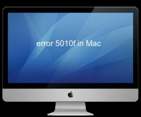 error 5010f in Mac