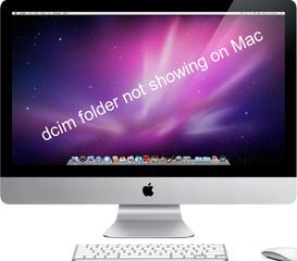 dcim folder not showing on Mac