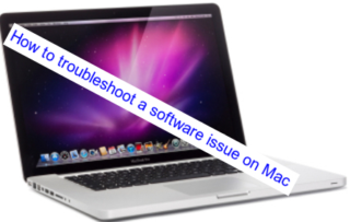 How to troubleshoot a software issue on Mac