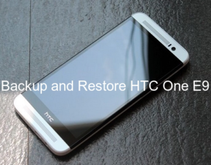 How to backup and restore HTC One E9