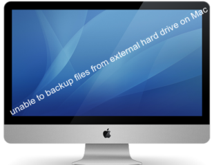 unable to backup files from external hard drive on Mac