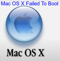 Mac OS X Failed To Boot