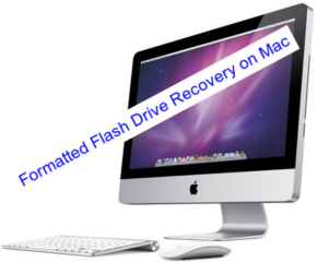 Formatted Flash Drive Recovery on Mac