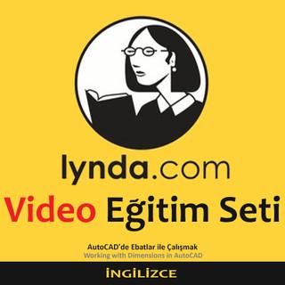 Lynda.com Video Eğitim Seti - AutoCADde Ebatlar ile Çalışmak - İngilizce