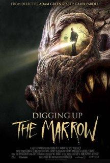 Digging Up The Marrow - 2014 DVDRip x264 - Türkçe Altyazılı Tek Link indir