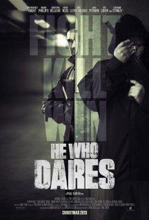 He Who Dares - 2014 BRRip XviD AC3 - Türkçe Altyazılı Tek Link indir