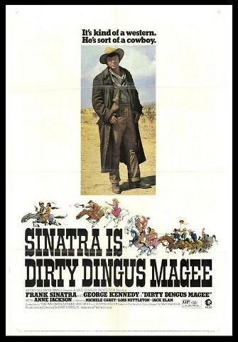 dirtydingusmagee0390661 Burt Kennedy   Dirty Dingus Magee (1970)