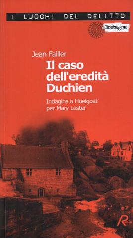 [Libro] Jean Failler - Il caso dell'eredità Duchien (2001) - ITA
