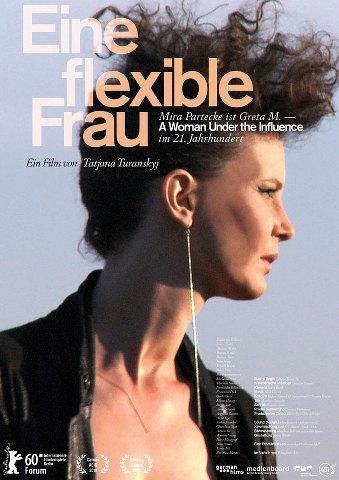 plakateineflexiblefrauf Tatjana Turanskyj   Eine flexible Frau AKA The Drifters (2010)