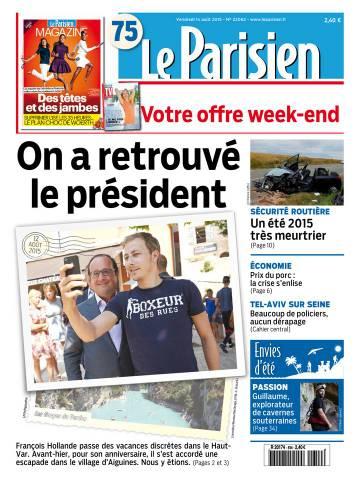Le Parisien + Journal de Paris du Vendredi 14 Août 2015
