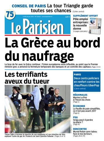 Le Parisien + journal de Paris du lundi 29 juin 2015