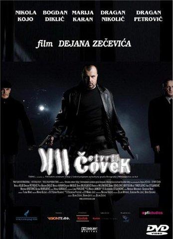 cSd2iE Dejan Zecevic   Cetvrti covek aka The Fourth Man (2007)