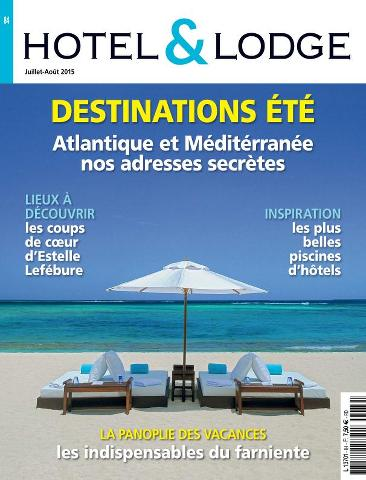 Hotel & Lodge - Juillet-Août 2015