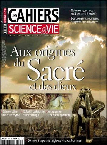Les Cahiers de Science & Vie 124 - ux origines du sacré et des dieux
